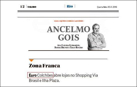 Matéria sobre Euro Colchões na coluna de Ancelmo Gois