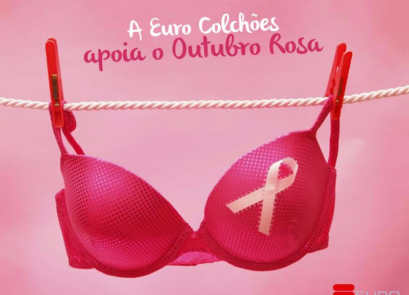 Outubro Rosa Câncer de mama Euro Colchões